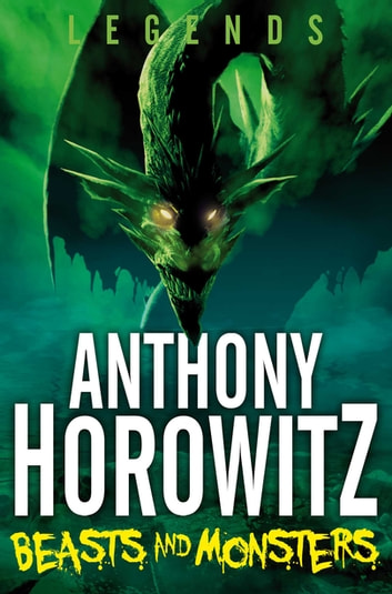 Beasts and Monsters ebook by Anthony Horowitz
