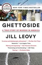 Ghettoside ebook by Jill Leovy