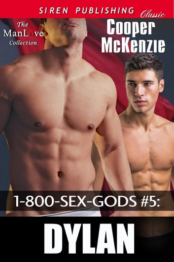 1-800-SEX-GODS #5: Dylan ebook by Cooper McKenzie