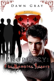 Prophecy ebook by Dawn Gray
