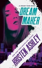 Dream Maker ebook by Kristen Ashley