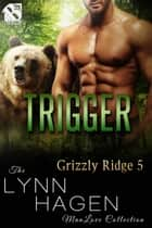 Trigger ebook by Lynn Hagen