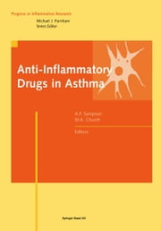 Anti-Inflammatory Drugs in Asthma ebook by Anthony Sampson,Church