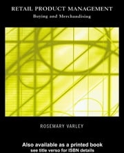 Retail Product Management ebook by Varley, Rosemary