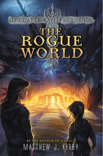 The Rogue World ebook by Matthew J. Kirby