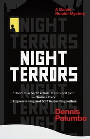 Night Terrors - A Daniel Rinaldi Mystery ebook by Dennis Palumbo