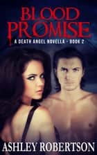 Blood Promise ebook by Ashley Robertson