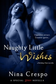 Naughty Little Wishes ebook by Nina Crespo