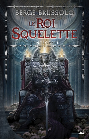 Le Roi Squelette ebook by Serge Brussolo