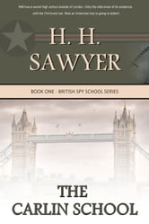 The Carlin School ebook by H. H. Sawyer