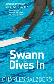 Swann Dives In ebook by Charles Salzberg