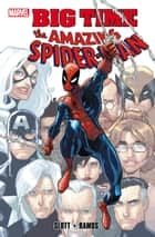 Spider-Man: Big Time ebook by Dan Slott, Humberto Ramos
