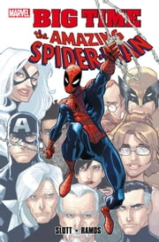Spider-Man: Big Time ebook by Dan Slott,Humberto Ramos