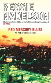 Red Mercury Blues ebook by Reggie Nadelson