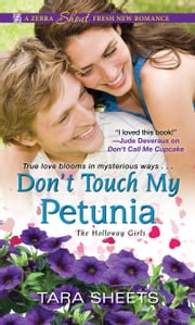 Don't Touch My Petunia ebook by Tara Sheets
