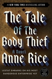 The Tale of the Body Thief ebook by Anne Rice