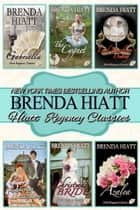 Hiatt Regency Classics - The Complete Collection ebook by Brenda Hiatt