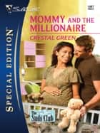 Mommy and the Millionaire ebook by Crystal Green