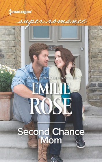 Second Chance Mom ebook by Emilie Rose