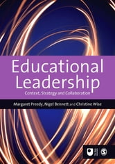 Educational Leadership - Context, Strategy and Collaboration ebook by