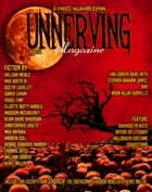 Unnerving Magazine - Extended Halloween Edition ebook by William Meikle, Max Booth III, Dustin LaValley,...