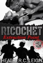 Extraction Point ebook by Heather C. Leigh