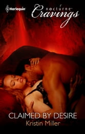 Claimed by Desire ebook by Kristin Miller