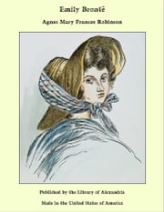 Emily Brontë ebook by Agnes Mary Frances Robinson