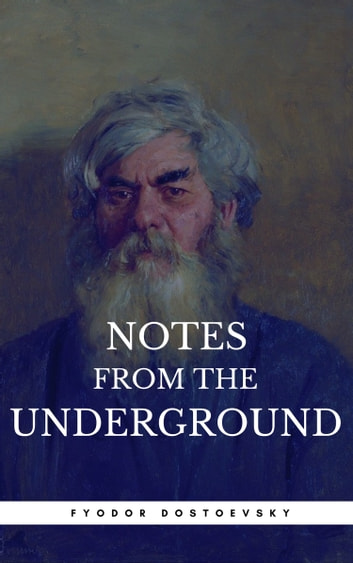 Notes From The Underground (Book Center) eBook by Fyodor Dostoevsky