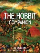 The Hobbit Companion eBook by David Day, Lidia Postma
