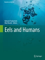 Eels and Humans ebook by Katsumi Tsukamoto,Mari Kuroki