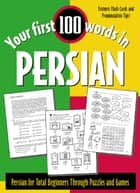 Your First 100 Words in Persian ebook by Jane Wightwick
