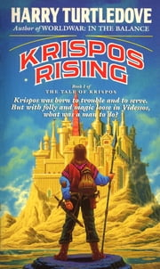 Krispos Rising (The Tale of Krispos, Book One) ebook by Harry Turtledove
