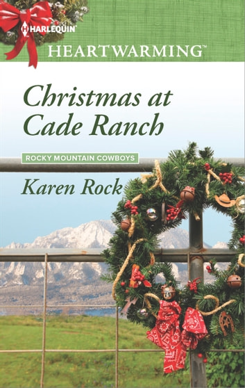 Christmas at Cade Ranch ebook by Karen Rock