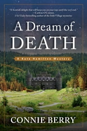A Dream of Death - A Kate Hamilton Mystery ebook by Connie Berry