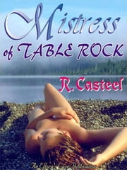 Mistress of Table Rock ebook by R. Casteel