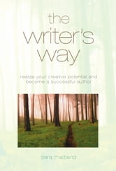The Writer's Way ebook by Sara Maitland