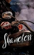 Shameless ebook by Elizabeth Kelly