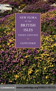 New Flora of the British Isles ebook by Stace, Clive