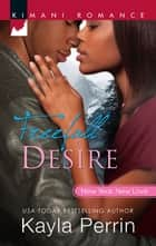 Freefall to Desire ebook by Kayla Perrin