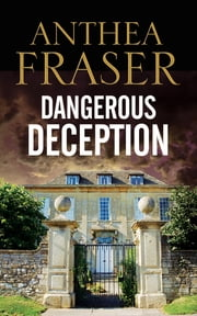 Dangerous Deception ebook by Anthea Fraser