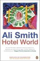 Hotel World ebook by Ali Smith