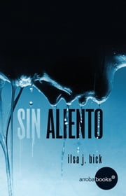 Sin aliento ebook by Ilsa Bick