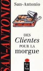 Des clientes pour la morgue ebook by SAN-ANTONIO