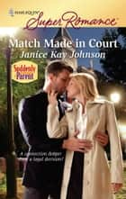Match Made in Court ebook by Janice Kay Johnson