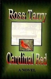 Cardinal Red ebook by Ross Tarry