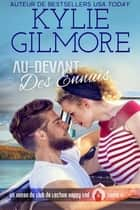 Au-devant des ennuis (Club de Lecture Happy End, t. 2) eBook by Kylie Gilmore