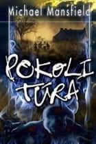 Pokoli túra ebook by Michael Mansfield