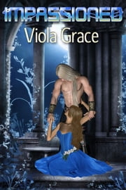 Impassioned ebook by Viola Grace