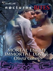 Mortal Enemy, Immortal Lover ebook by Olivia Gates